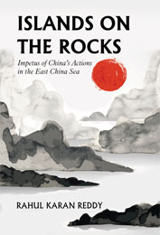 Islands on the Rocks: Impetus of China's Actions in the East China Sea